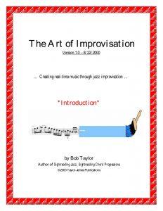 The Art of Improvisation - bob taylor