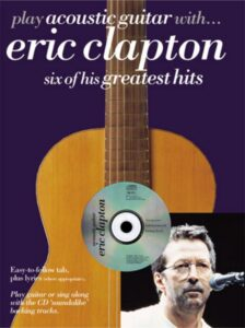 """Play Guitar with....ERIC CLAPTON """"Tears in Heaven"""" (unplugged) with sheet music & audio track"""