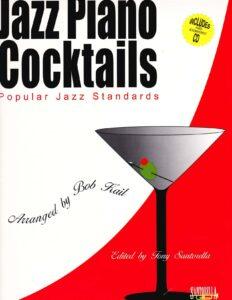 Jazz Piano Cocktails. Volume 1
